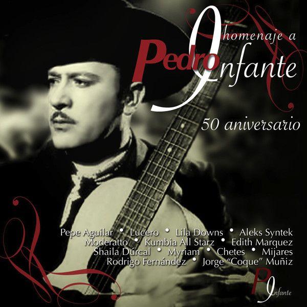 Homenaje a Pedro Infante